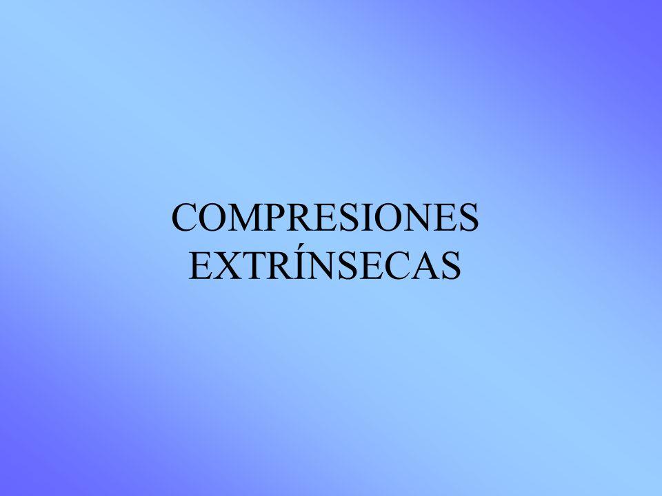 COMPRESIONES EXTRÍNSECAS