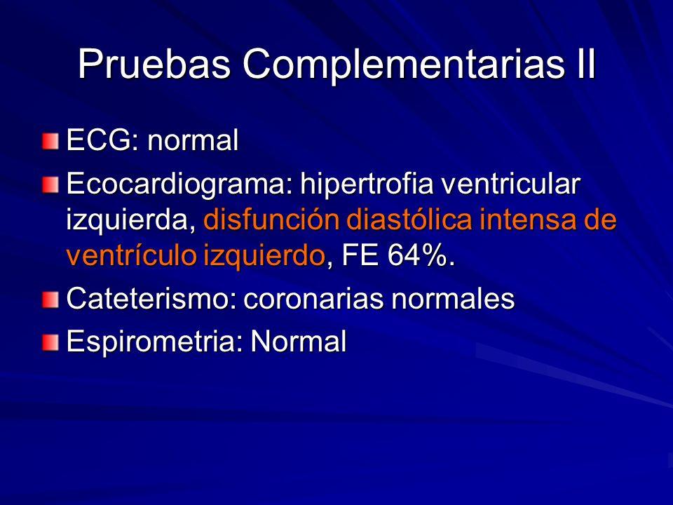Pruebas Complementarias II
