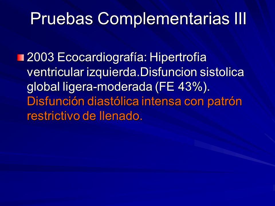 Pruebas Complementarias III