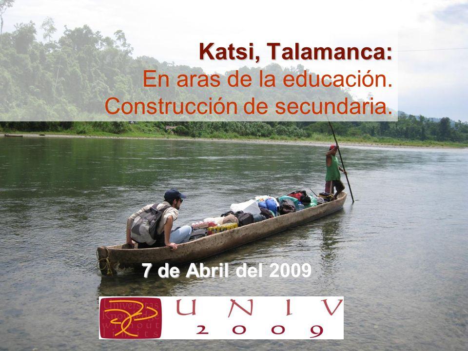 Katsi, Talamanca: En aras de la educación. Construcción de secundaria.