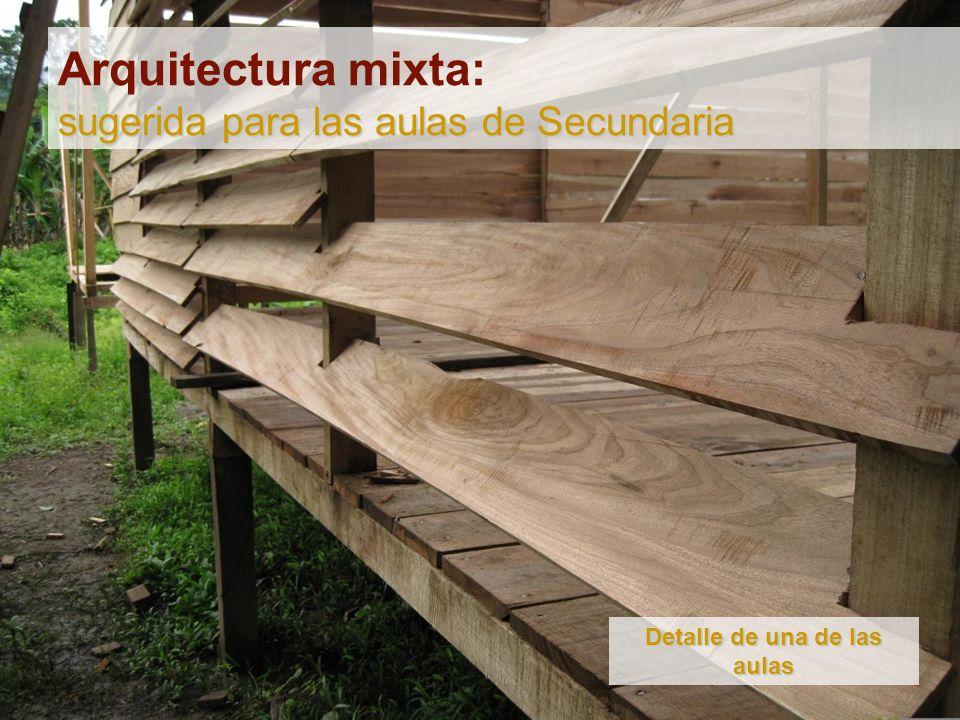 Arquitectura mixta: sugerida para las aulas de Secundaria