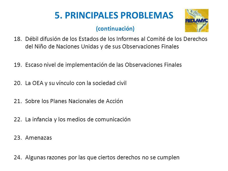 5. PRINCIPALES PROBLEMAS (continuación)