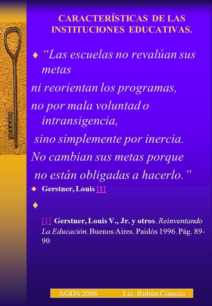 CARACTERÍSTICAS DE LAS INSTITUCIONES EDUCATIVAS.