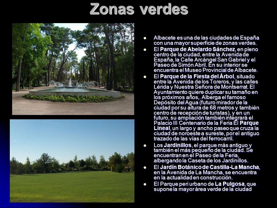 Zonas verdes Albacete es una de las ciudades de España con una mayor superficie de zonas verdes.