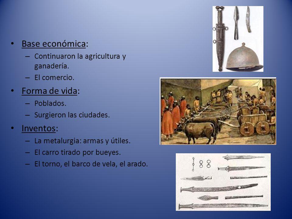 Base económica: Forma de vida: Inventos: