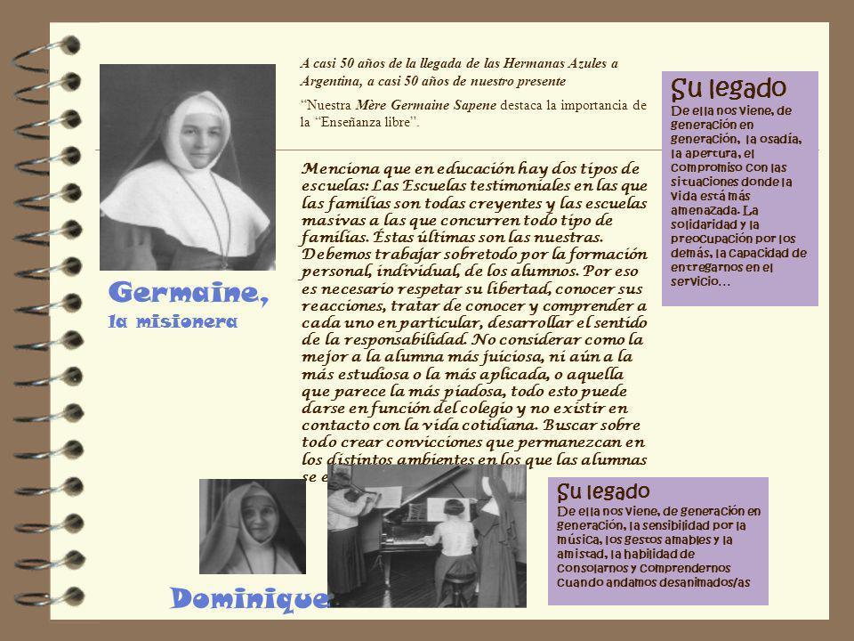Germaine, la misionera Dominique Su legado Su legado