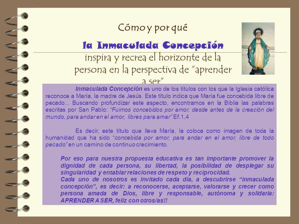 Cómo y por qué la Inmaculada Concepción inspira y recrea el horizonte de la persona en la perspectiva de aprender a ser