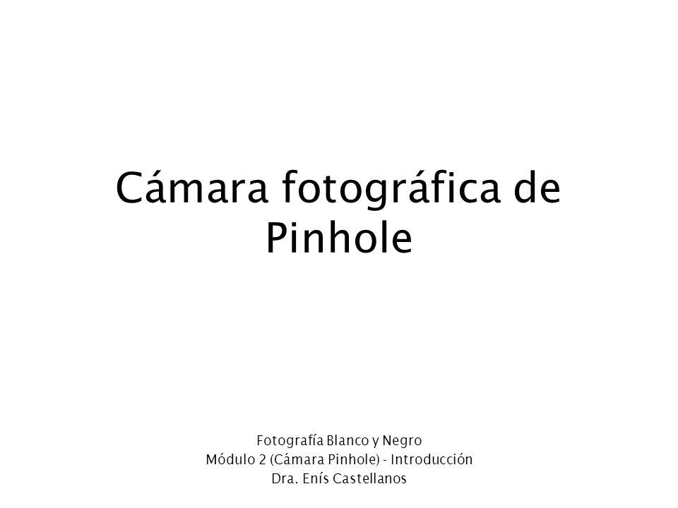 Cámara fotográfica de Pinhole