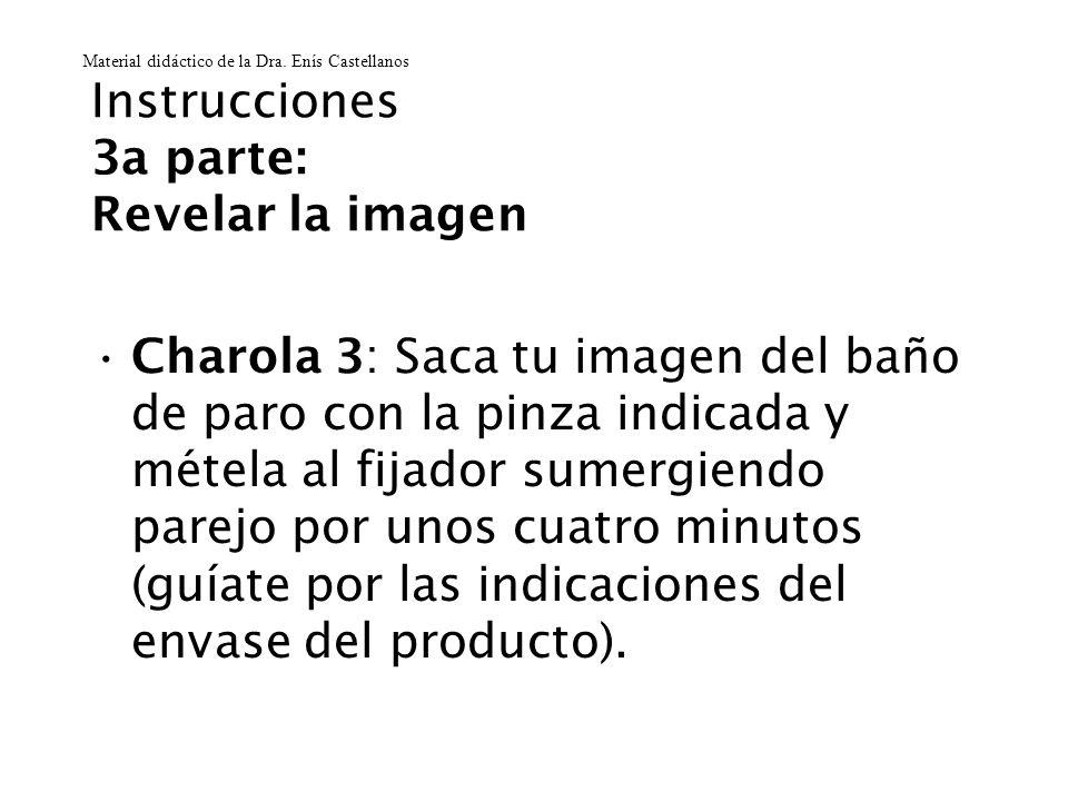 Instrucciones 3a parte: Revelar la imagen