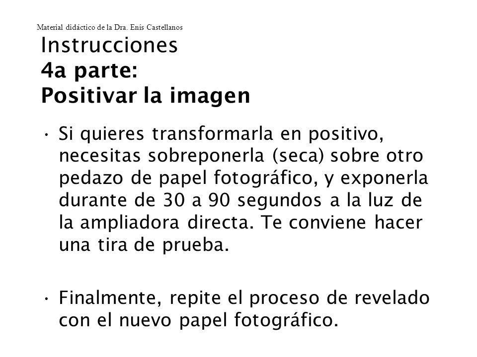 Instrucciones 4a parte: Positivar la imagen