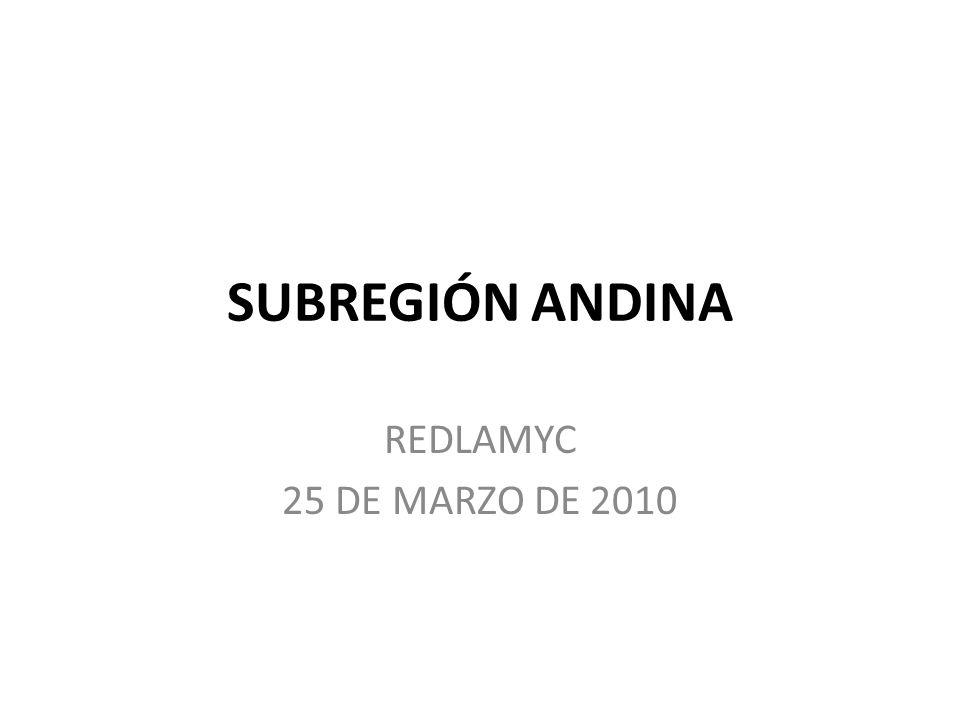 SUBREGIÓN ANDINA REDLAMYC 25 DE MARZO DE 2010