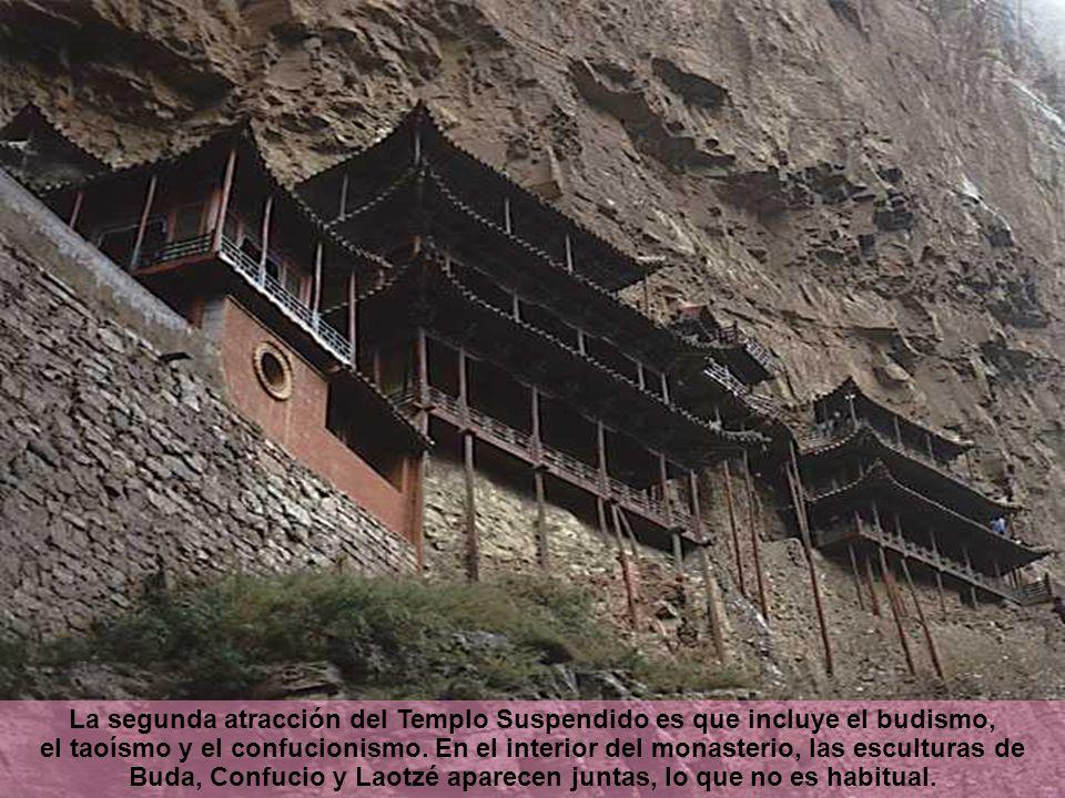 La segunda atracción del Templo Suspendido es que incluye el budismo, el taoísmo y el confucionismo.