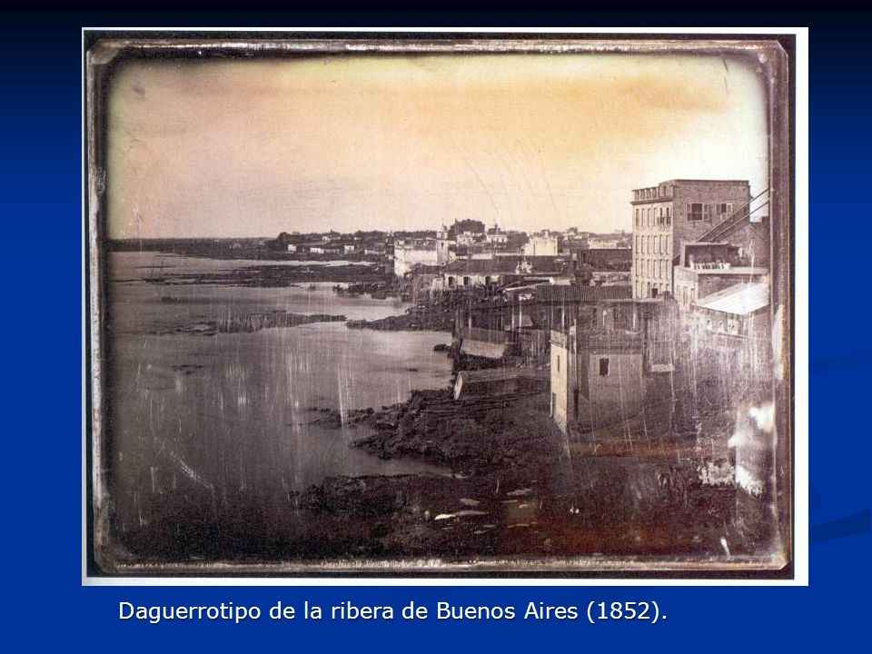 Daguerrotipo de la ribera de Buenos Aires (1852).