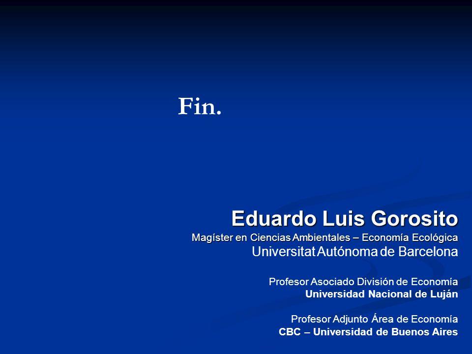 Fin. Eduardo Luis Gorosito Universitat Autónoma de Barcelona