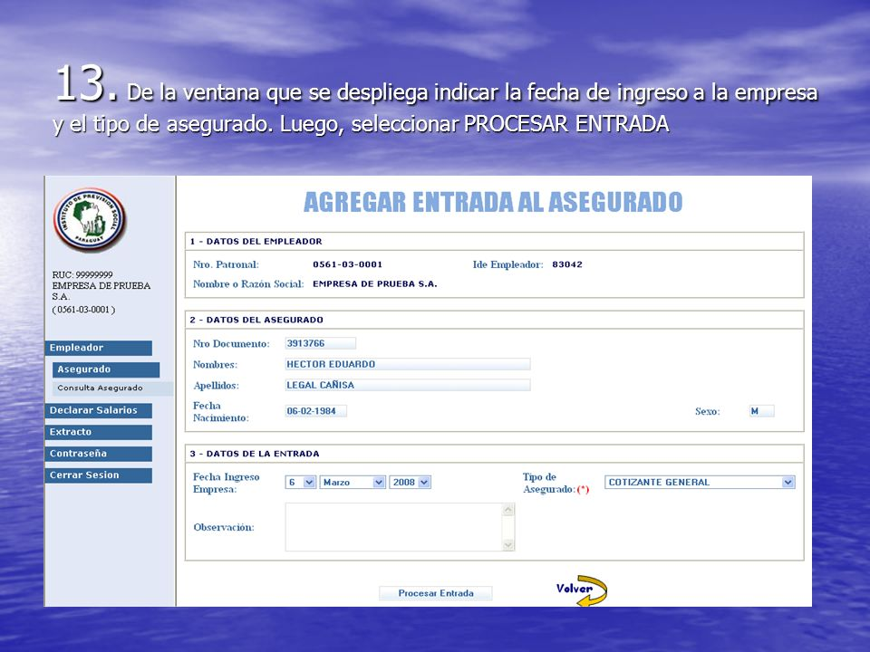 13. De la ventana que se despliega indicar la fecha de ingreso a la empresa y el tipo de asegurado.