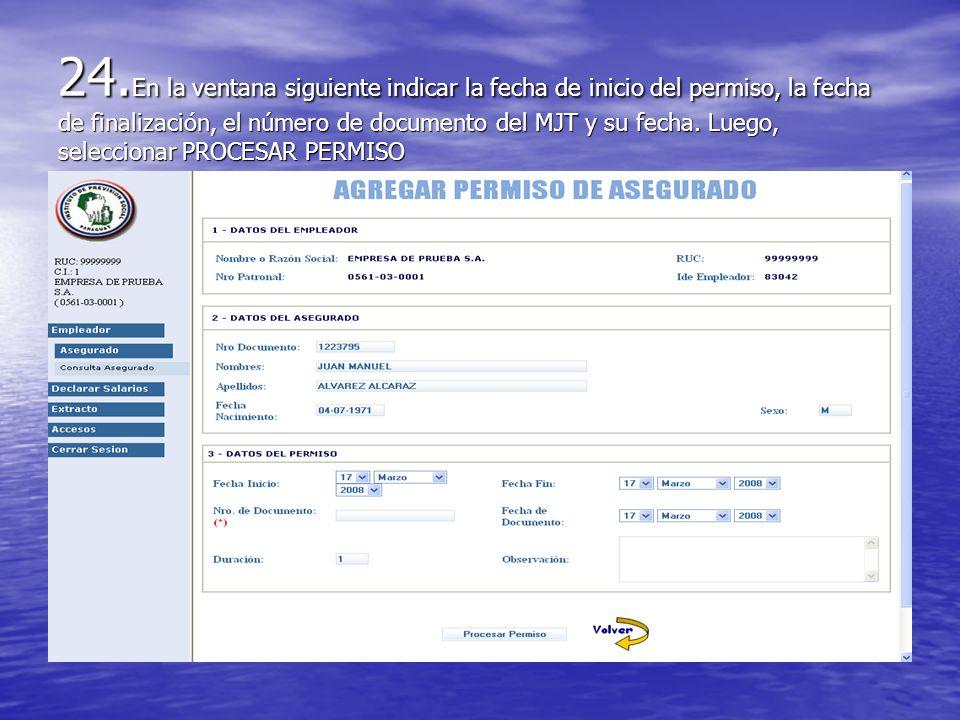 24.En la ventana siguiente indicar la fecha de inicio del permiso, la fecha de finalización, el número de documento del MJT y su fecha.