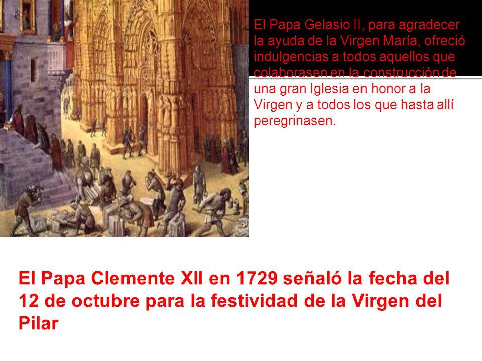 El Papa Gelasio II, para agradecer la ayuda de la Virgen María, ofreció indulgencias a todos aquellos que colaborasen en la construcción de una gran Iglesia en honor a la Virgen y a todos los que hasta allí peregrinasen.