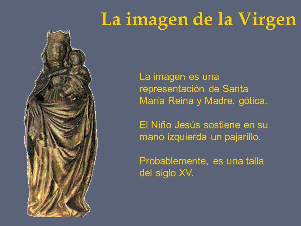 La imagen de la Virgen La imagen es una representación de Santa María Reina y Madre, gótica.