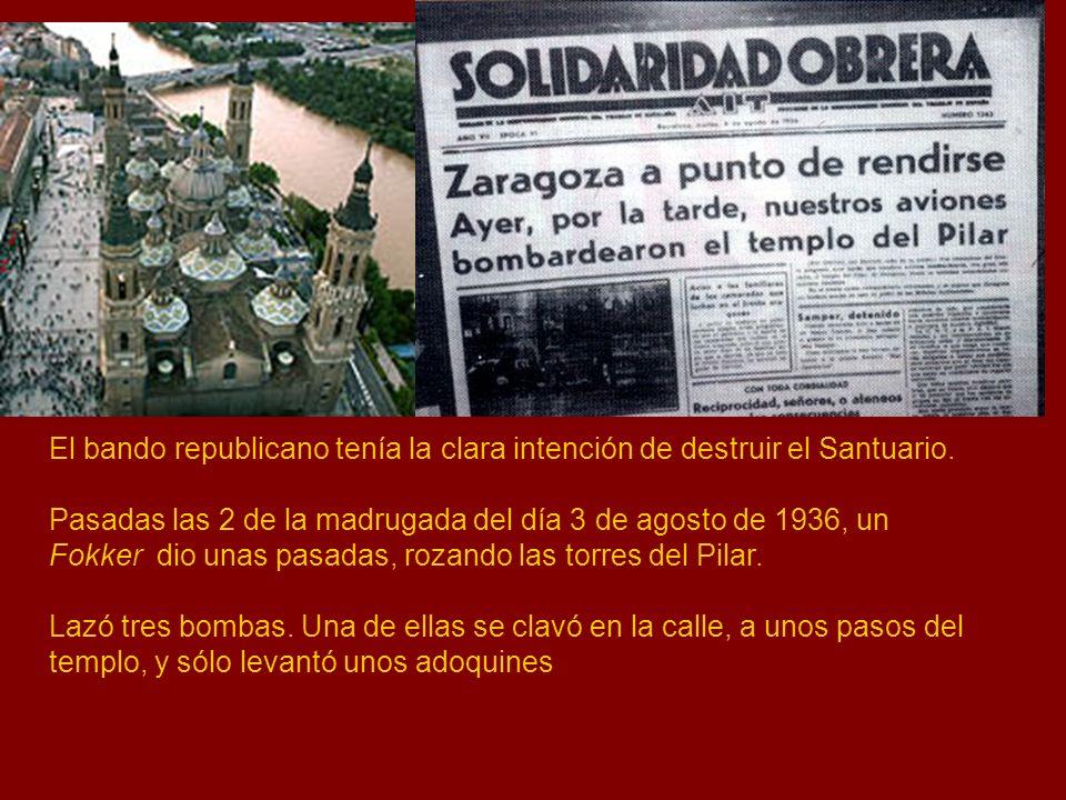 El bando republicano tenía la clara intención de destruir el Santuario.