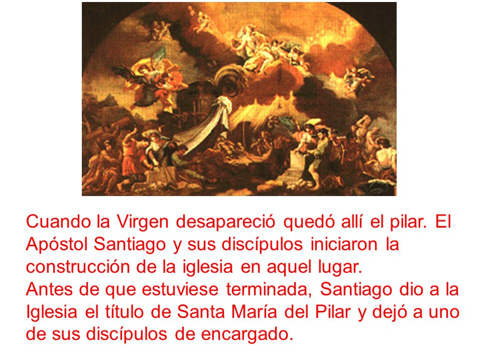 Cuando la Virgen desapareció quedó allí el pilar