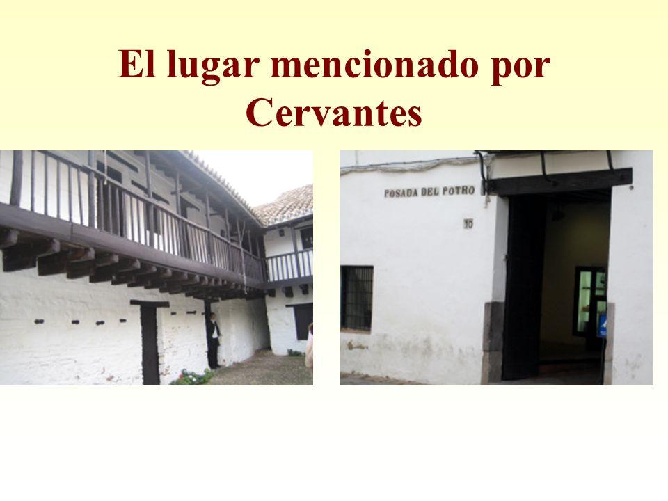 El lugar mencionado por Cervantes
