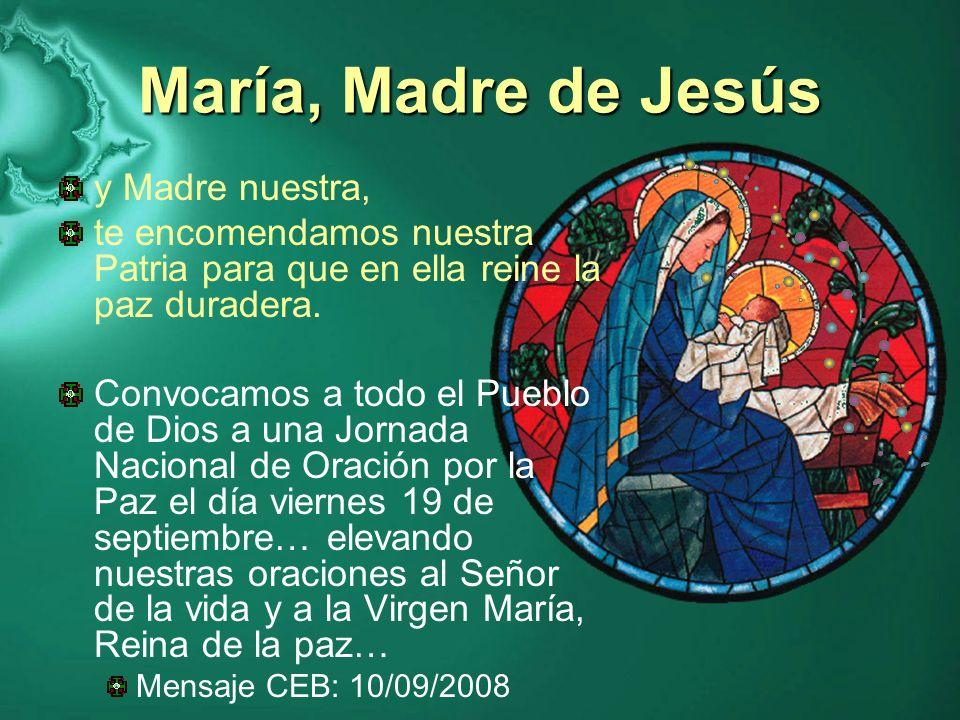 María, Madre de Jesús y Madre nuestra,
