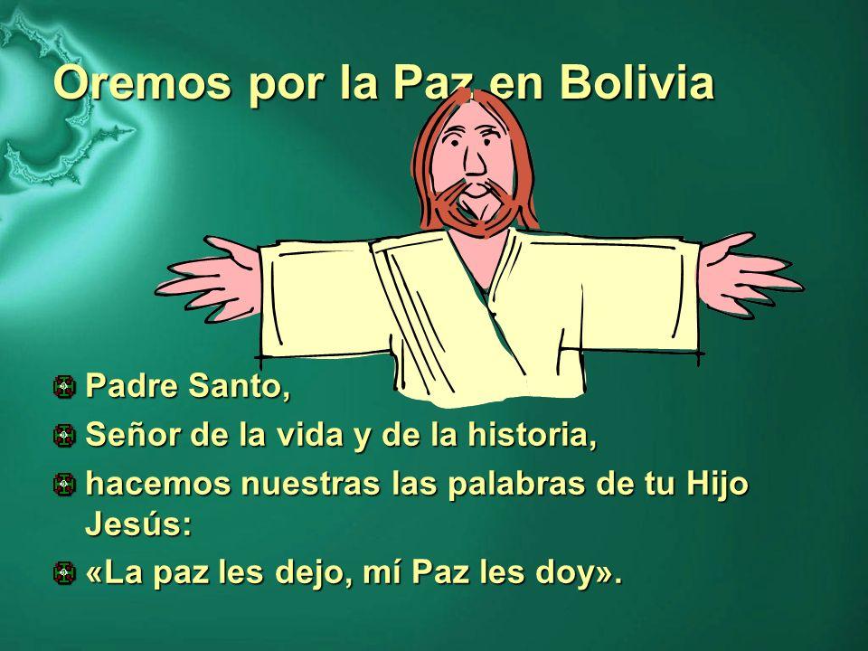 Oremos por la Paz en Bolivia