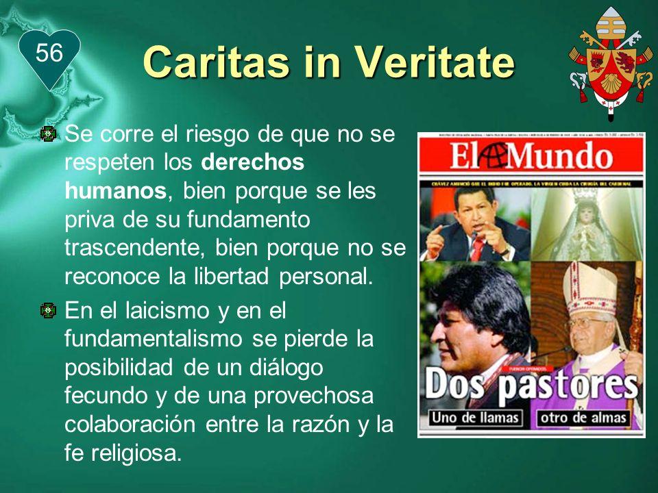 Caritas in Veritate 56.