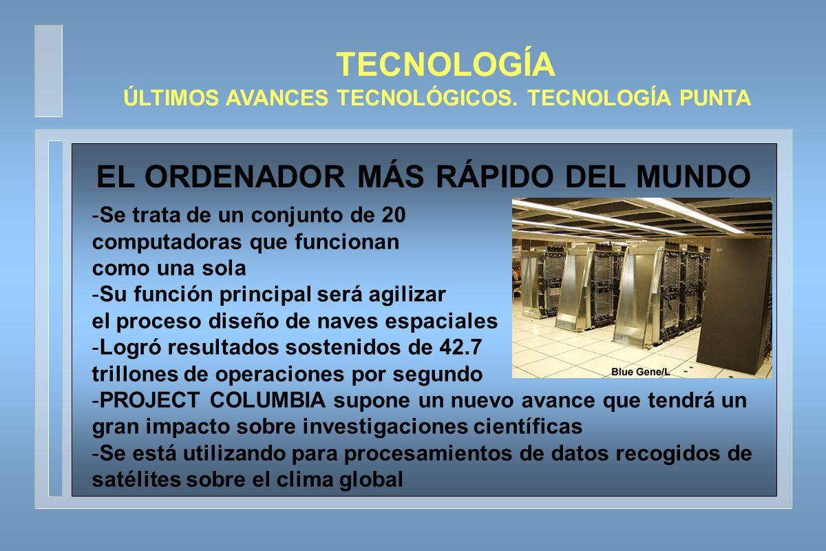 TECNOLOGÍA EL ORDENADOR MÁS RÁPIDO DEL MUNDO