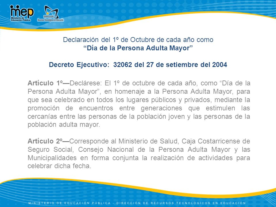 Declaración del 1º de Octubre de cada año como