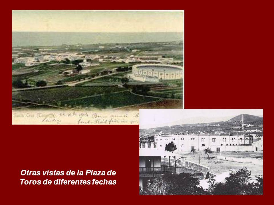 Otras vistas de la Plaza de Toros de diferentes fechas