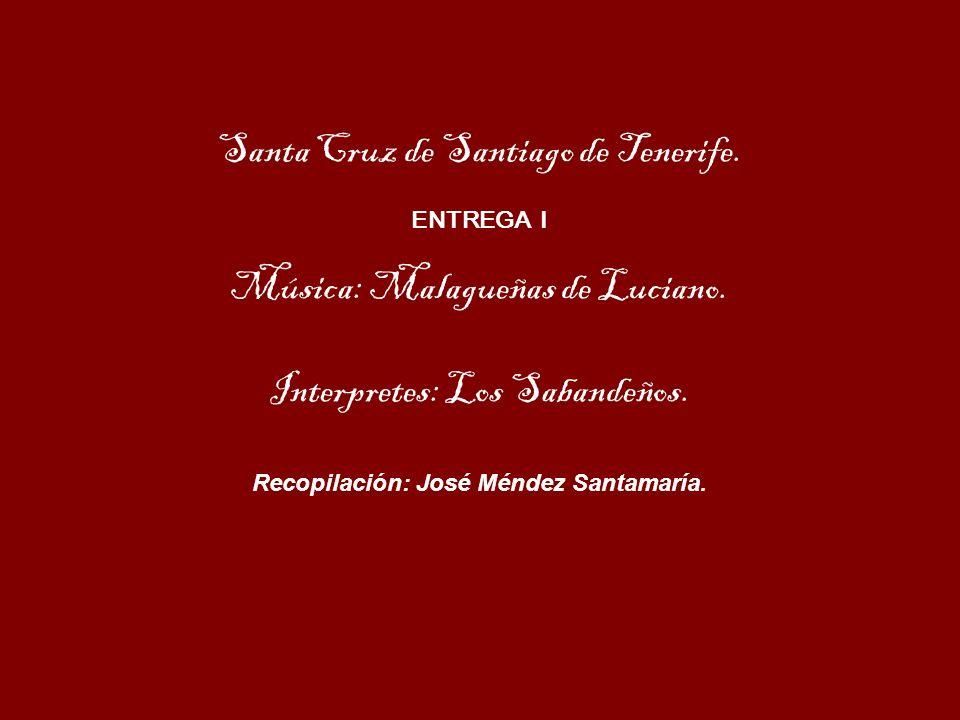 Recopilación: José Méndez Santamaría.