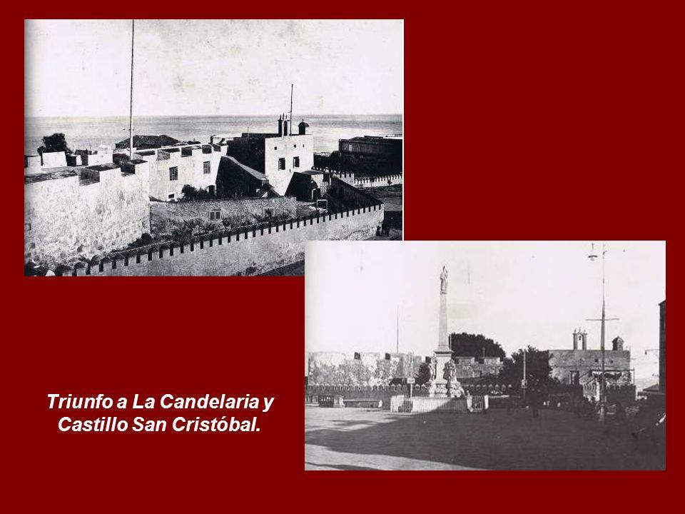 Triunfo a La Candelaria y Castillo San Cristóbal.