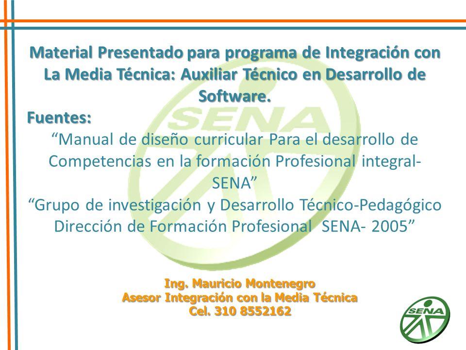 Ing. Mauricio Montenegro Asesor Integración con la Media Técnica