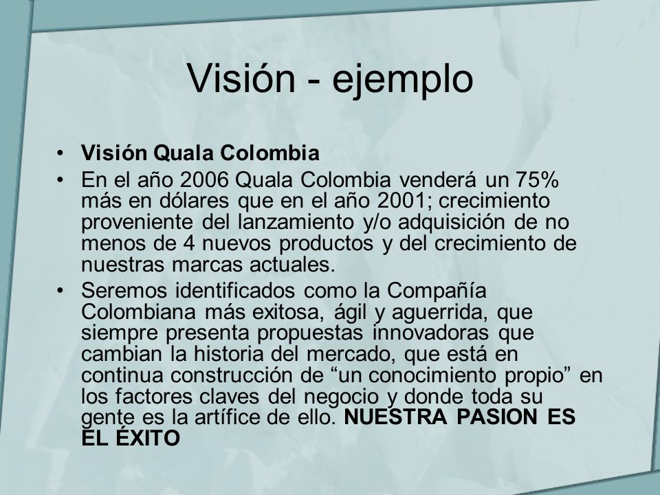 Visión - ejemplo Visión Quala Colombia
