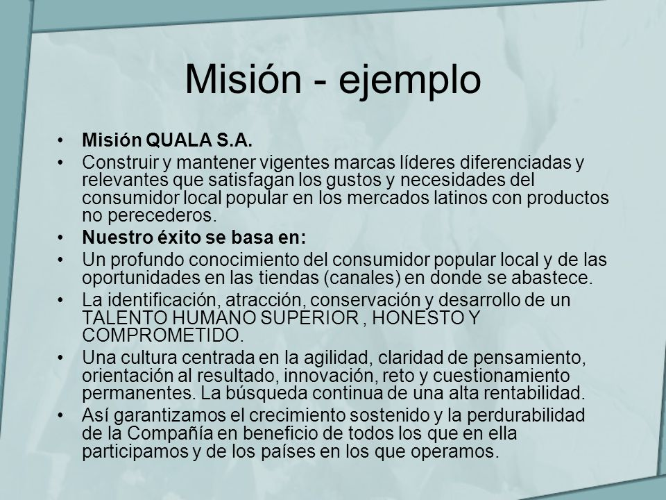 Misión - ejemplo Misión QUALA S.A.