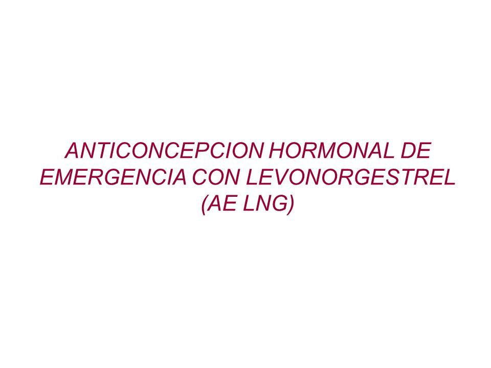 ANTICONCEPCION HORMONAL DE EMERGENCIA CON LEVONORGESTREL