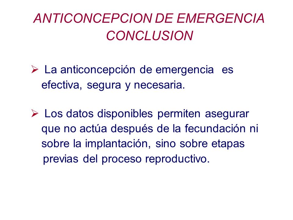 ANTICONCEPCION DE EMERGENCIA CONCLUSION