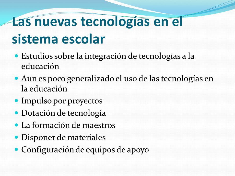 Las nuevas tecnologías en el sistema escolar