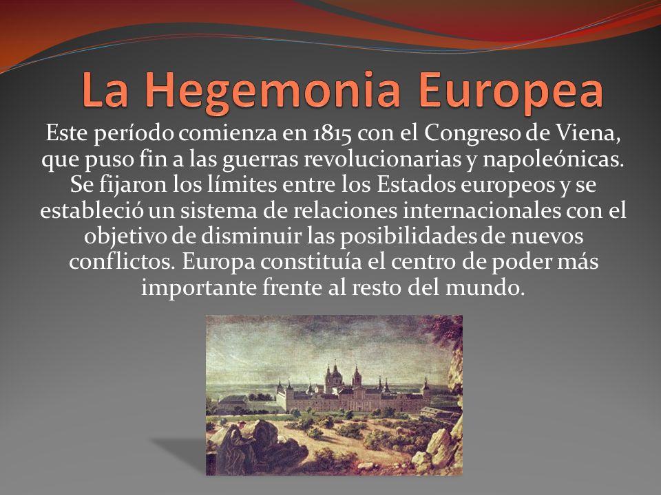 La Hegemonia Europea