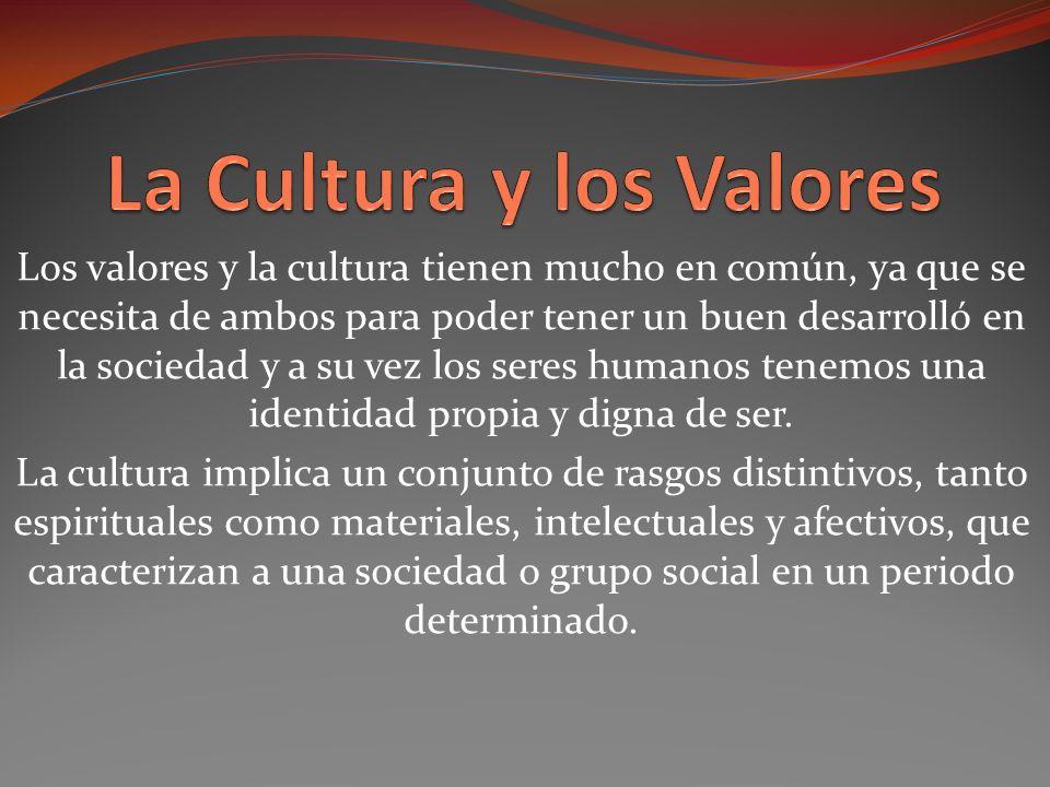 La Cultura y los Valores