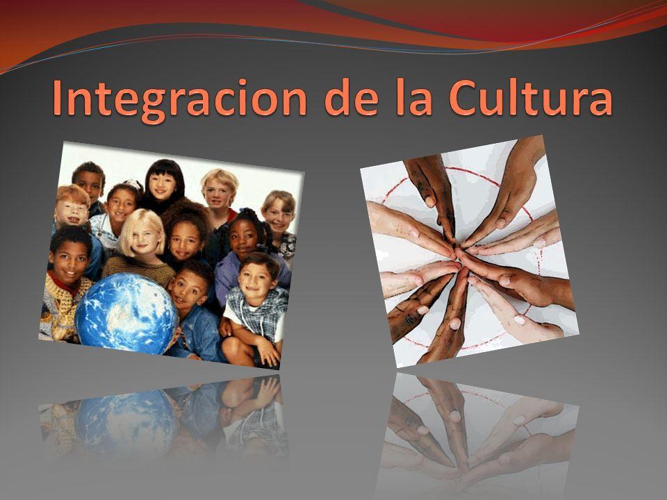 Integracion de la Cultura