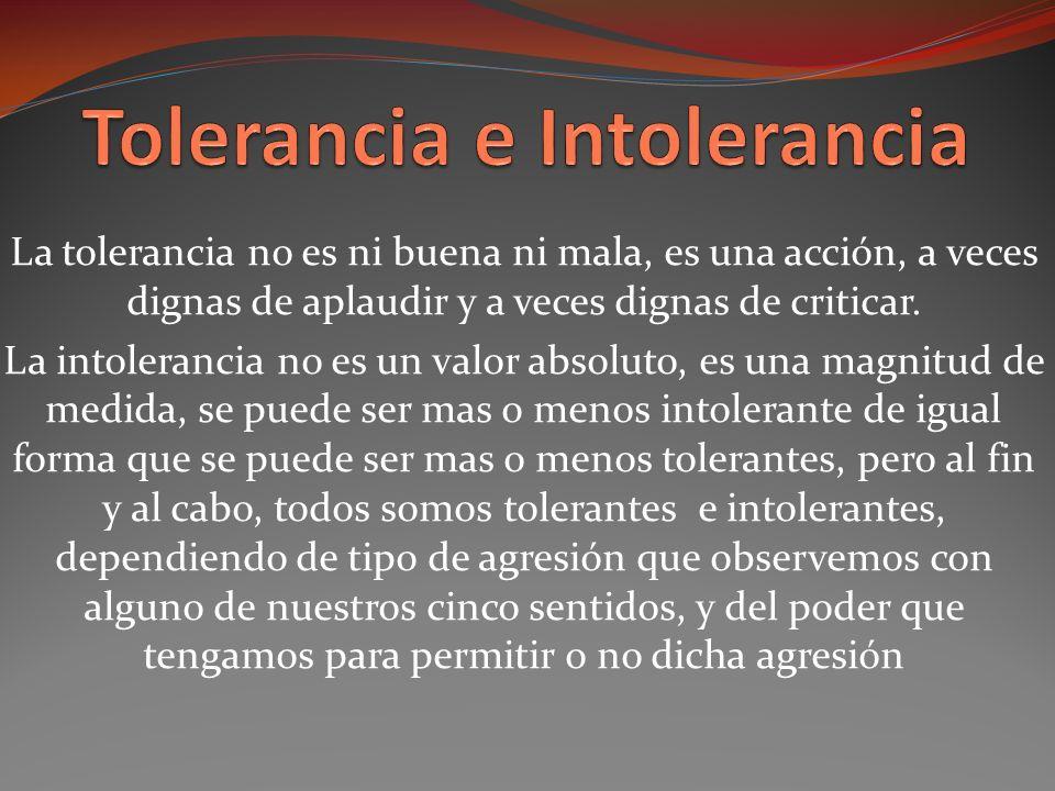 Tolerancia e Intolerancia
