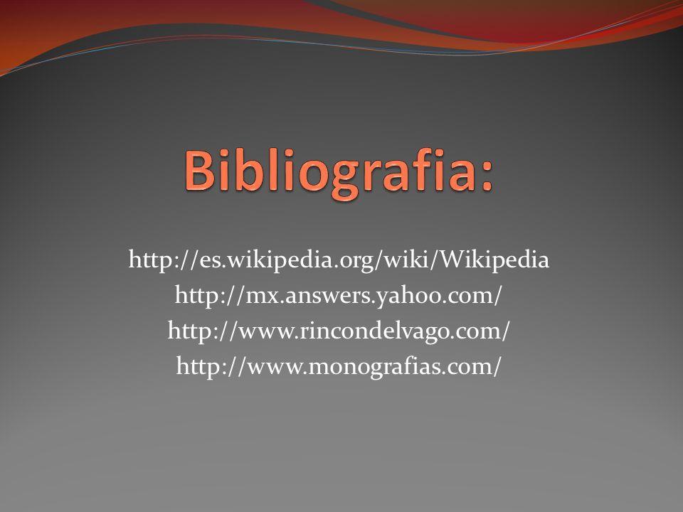 Bibliografia: http://es.wikipedia.org/wiki/Wikipedia