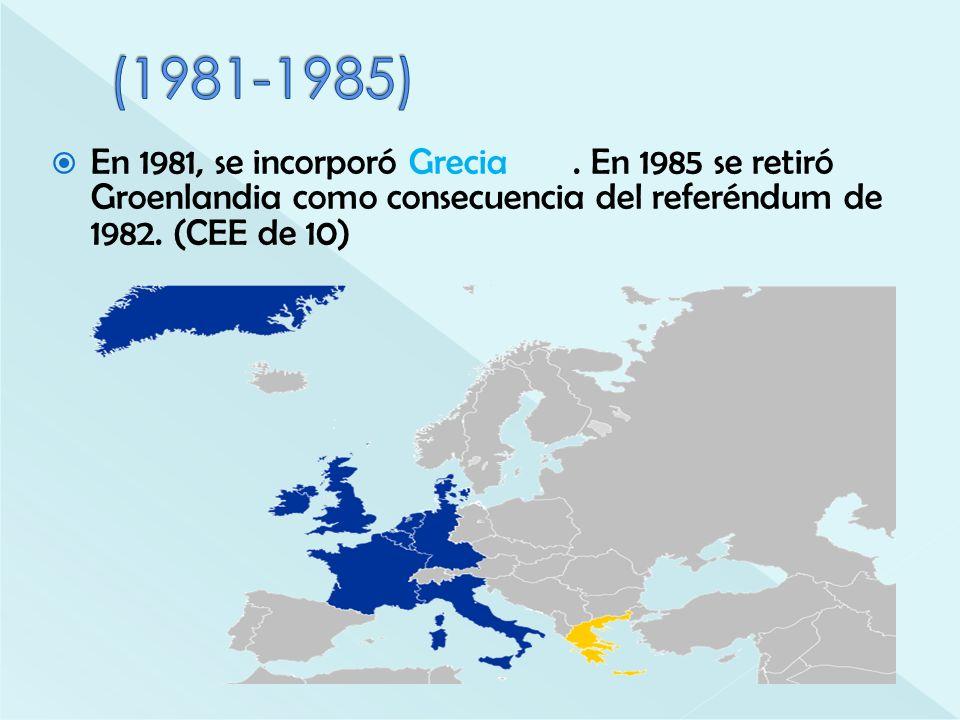 (1981-1985) En 1981, se incorporó Grecia .