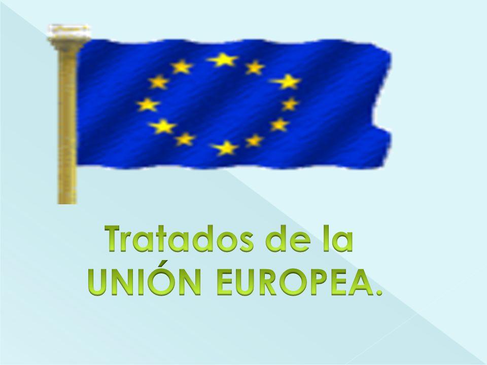 Tratados de la UNIÓN EUROPEA.