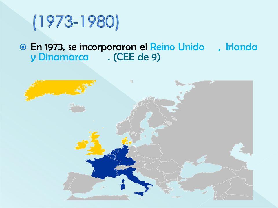 (1973-1980) En 1973, se incorporaron el Reino Unido , Irlanda y Dinamarca . (CEE de 9)
