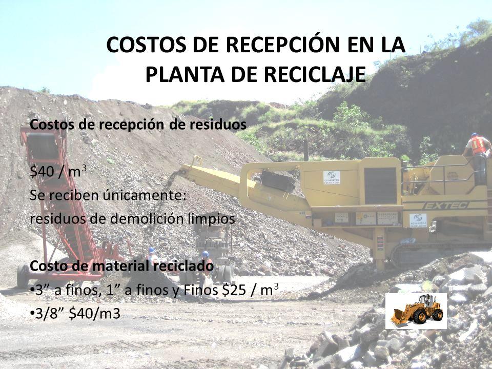 COSTOS DE RECEPCIÓN EN LA PLANTA DE RECICLAJE
