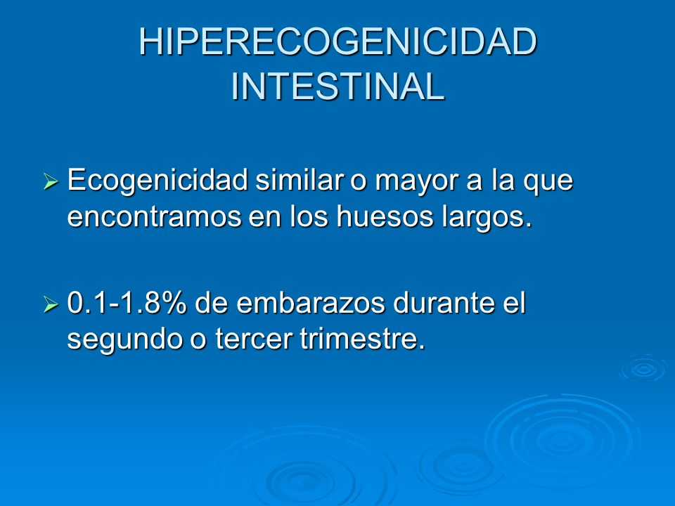 HIPERECOGENICIDAD INTESTINAL
