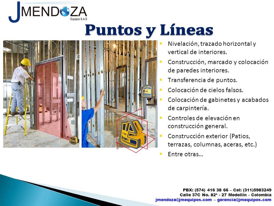 Nivelación, trazado horizontal y vertical de interiores.